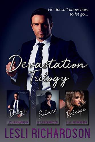 Devastation Trilogy Box Set: Dirge, Solace, Release (English Edition)