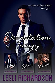 Devastation Trilogy Box Set: Dirge, Solace, Release by [Lesli Richardson]