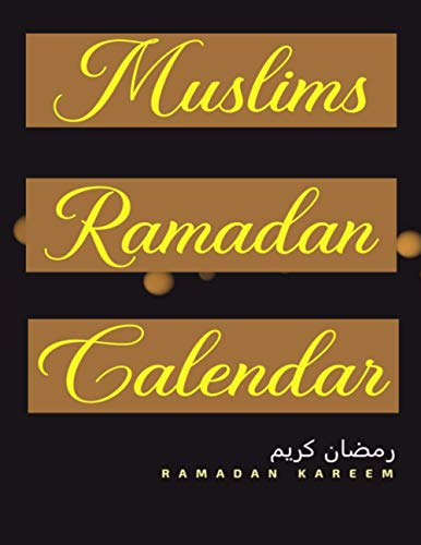 Muslims Ramadan calendar: ramadan planner and journal Ramadan Reflections 30 days tracker Personal notes to take day-long notes Prayer Tracker to ... times prayer Daily tracker for Quran reading