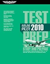 Airline Transport Pilot Test Prep 2010: Study and Prepare for the Aircraft Dispatcher and ATP Part 121, 135, Airplane and Helicopter FAA Knowledge Exams (Test Prep series)
