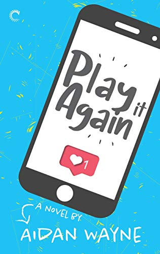 Play It Again: A Slow Burn Romance by [Aidan Wayne]