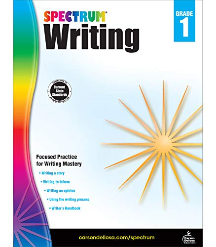 Spectrum 1st Grade Writing Workbook—State Standards for Focused Writing Practice With Writer's Handbook and Answer Key for Homeschool or Classroom (112 pgs)