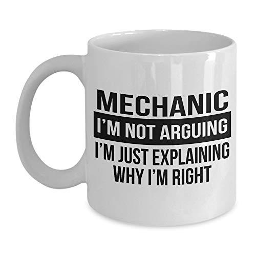 N\A Funny Best Mechanic Coffee Mug Car Aircraft Quantum Regalos para Hombres y Mujeres No Estoy Discutiendo, Solo Estoy explicando por qué Tengo razón