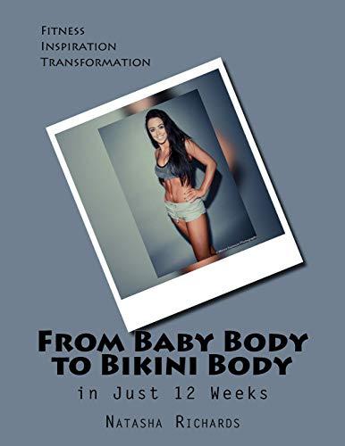 From Baby Body to Bikini Body in 12 weeks