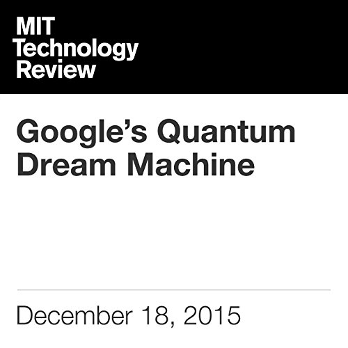 Google's Quantum Dream Machine audiobook cover art
