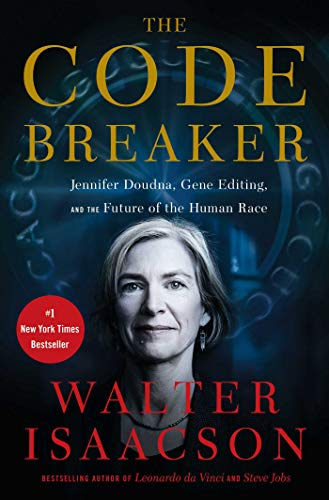Image of The Code Breaker: Jennifer Doudna, Gene Editing, and the Future of the Human Race