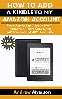 HOW TO ADD A KINDLE TO MY AMAZON ACCOUNT: Simple Step By ...