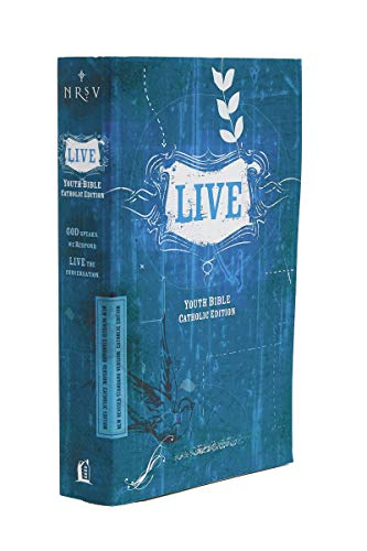 NRSV, LIVE, Catholic Edition, Youth Bible, Paperback: Youth Bible, Catholic Edition