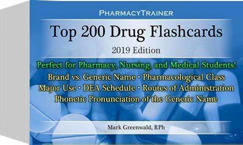 PharmacyTrainer Top 200 Drug Flashcards - 2019 Edition