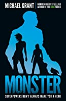 Monster: The Gone Series May be Over, but it's Not the End of the Story (The Monster Series)