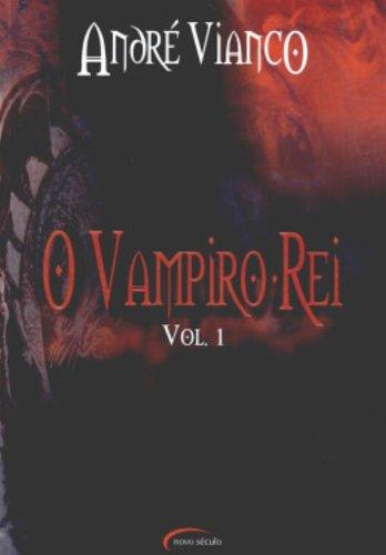 O Vampiro-Rei - Volume 1