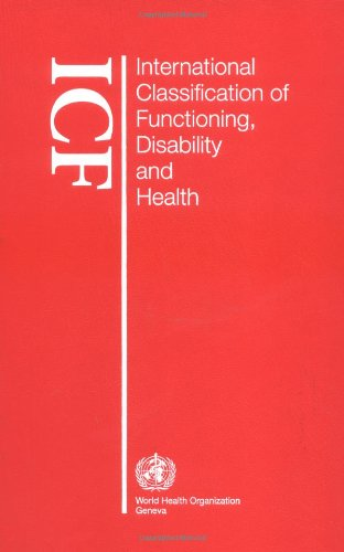 International Classification of Functioning, Disability and Health: ICF