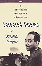 Langston Hughes: Selected Poems of Langston Hughes (Paperback); 1990 Edition