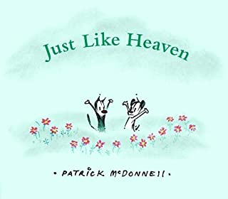 Just Like Heaven: A Mutts Children's Book