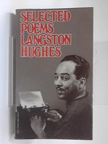 Selected Poems: Langston Hughes (Vintage V-910)