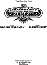 The Robber Bridegroom-Vocal Selections.