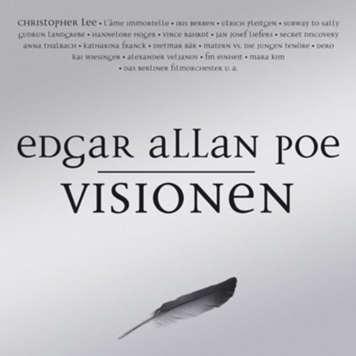 Visionen                   By:                                                                                                                                 Edgar Allan Poe                               Narrated by:                                                                                                                                 Christopher Lee,                                                                                        L'âme Immortelle,                                                                                        Iris Berben                      Length: 2 hrs and 2 mins     Not rated yet     Overall 0.0