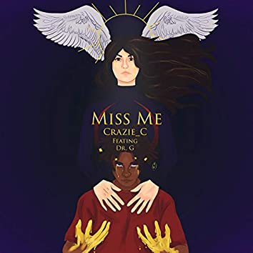 Miss Me (feat. Dr.G)