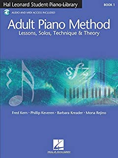Adult Piano Method - Book 1: Lessons, Solos, Technique, &