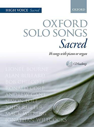 Oxford Solo Songs: Sacred: 16 songs with piano or organ