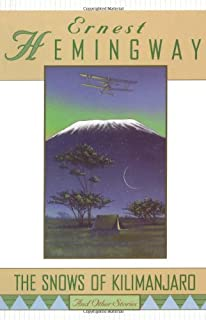 """""""The Snows of Kilimanjaro"""" and Other Stories"""