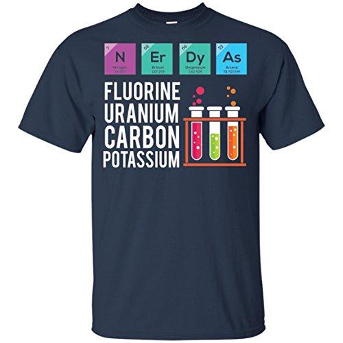 N ER DY As FK fluorine uranium Carbon Potassium Science T-Shirt