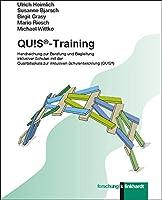 """QU!S®-Training: Handreichung zur Beratung und Begleitung inklusiver Schulen mit der """"Qualitaetsskala zur inklusiven Schulentwicklung (QU!S®)"""""""