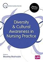 Diversity and Cultural Awareness in Nursing Practice (Transforming Nursing Practice Series)