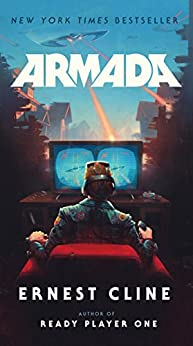 Armada: A novel by the author of Ready Player One by [Ernest Cline]