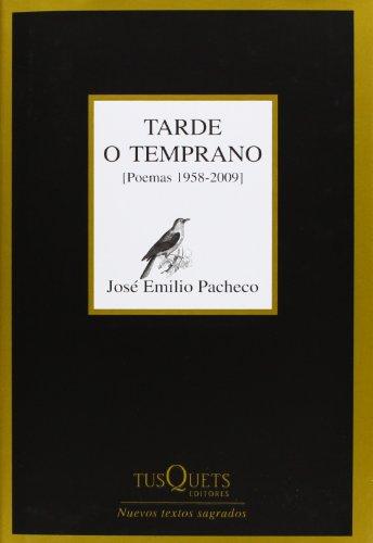 Tarde o temprano: (Poemas 1958-2009) (Marginales)