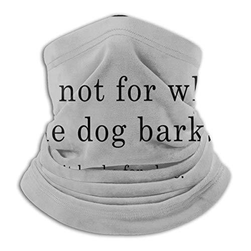 XCVD No pregunte por quién The Dog Unisex Microfiber Neck