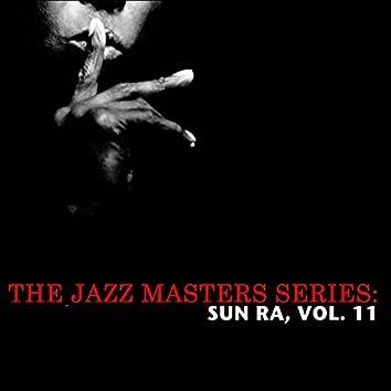 The Jazz Masters Series: Sun Ra, Vol. 11