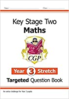 KS2 Maths Targeted Question Book: Challenging Maths - Year 3 Stretch