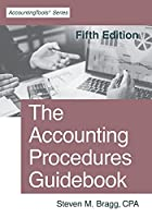 The Accounting Procedures Guidebook: Fifth Edition
