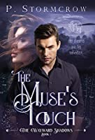 The Muse's Touch (The Wayward Shadows)