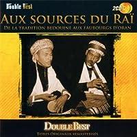 Aux Sources Du Rai: Double Best