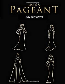 MISS PAGEANT Line Art Sketch Book: Blank Drawing Book/Line Art Drawings/Calligraphy