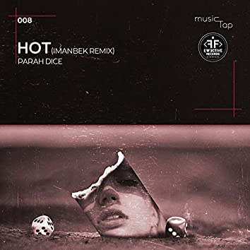 Hot (Imanbek Remix)