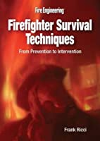 Firefighter Survival Techniques: From Prevention to Intervention [DVD]