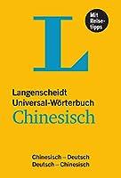 Langenscheidt Universal-Woerterbuch Chinesisch - mit Tipps fuer die Reise: Chinesisch-Deutsch /Deutsch-Chinesisch