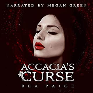 Accacia's Curse     Sister of Hex: Accacia, Book 1              By:                                                                                                                                 Bea Paige                               Narrated by:                                                                                                                                 Megan Green                      Length: 5 hrs and 3 mins     10 ratings     Overall 4.2