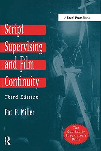 Script Supervising and Film Continuity, Third Edition