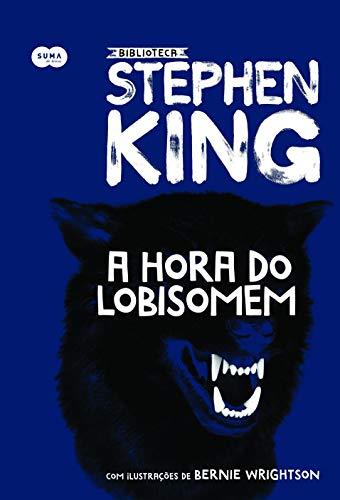 A hora do lobisomem: Coleção Biblioteca Stephen King