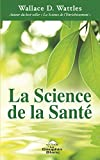 La Science de la Santé - Format Kindle - 7,49 €