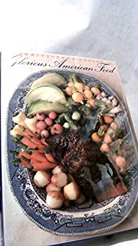 Christopher Idone's Glorious American Food 039454255X Book Cover