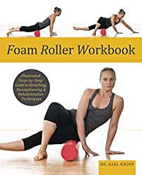 foam roller workbook, foam rolling book, best foam rolling book, karl knopf