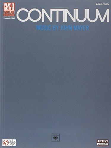 John Mayer Continuum (Play It Like It Is Guitar) Tab: Guitar Recorded Versions.