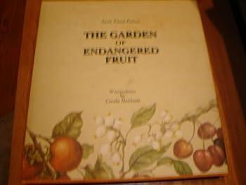 The Garden of Endangered Fruit 8890131101 Book Cover