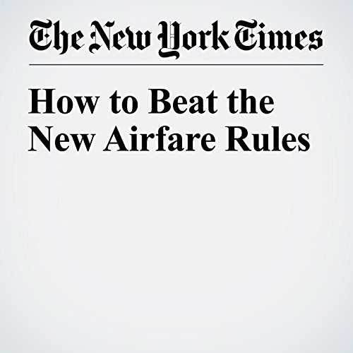 How to Beat the New Airfare Rules cover art