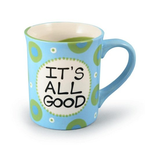 Our Name Is Mud by Lorrie Veasey It's All Good Mug, 4-1/2-Inch